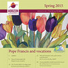 2015 HORIZON No. 2 Spring digital edition, pdf, and tablet files -- Pope Francis and vocations