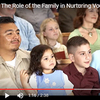 Video: The Role of the Family in Nurturing Vocations