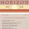 PDF of 2009 HORIZON No. 1-- What is the study of new membership telling us?