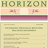 PDF of 2009 HORIZON No. 4 -- Encouraging theological reflection | Practicing discernment